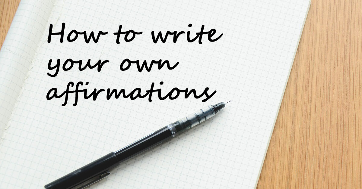 how to write affirmations